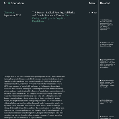 T. J. Demos: Radical Futurity, Solidarity, and Care in Pandemic Times - Classroom - Art & Education