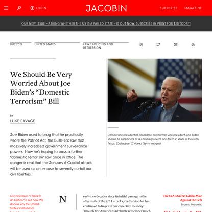 """We Should Be Very Worried About Joe Biden's """"Domestic Terrorism"""" Bill"""