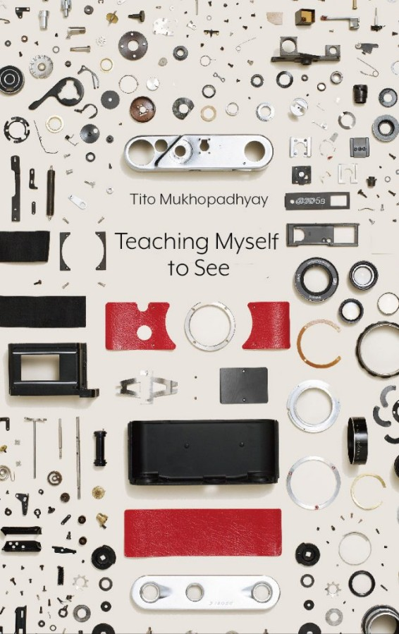 Teaching Myself to See – Tito Mukhopadhyay