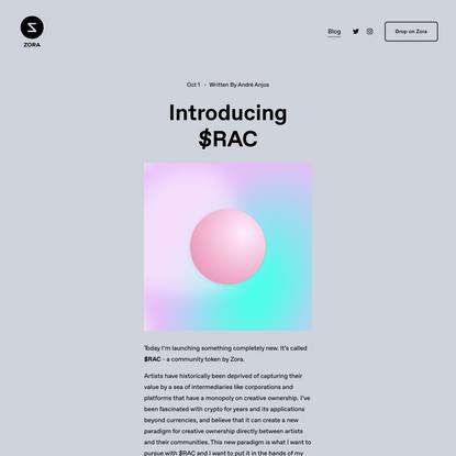 Introducing $RAC — Zora