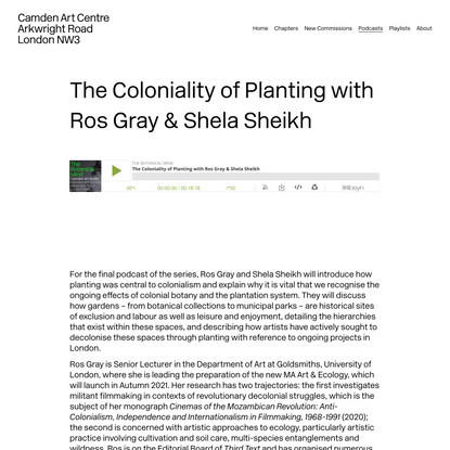 The Coloniality of Planting with Ros Gray & Shela Sheikh — The Botanical Mind