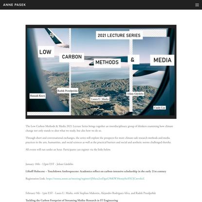 Low Carbon Methods & Media — Anne Pasek