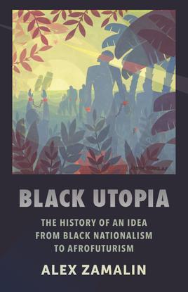 black-utopia_-the-history-of-an-alex-zamalin.pdf