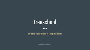 welcome to treeschool.