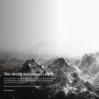 This World and Others Like It - Photographs by and interview with Drew Nikonowicz | LensCulture