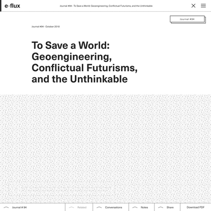 To Save a World: Geoengineering, Conflictual Futurisms, and the Unthinkable