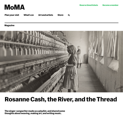 Rosanne Cash, the River, and the Thread | Magazine | MoMA