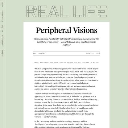 Peripheral Visions — Real Life