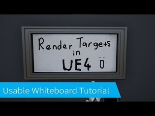 Unreal Engine 4 Tutorial - Making a Usable Whiteboard