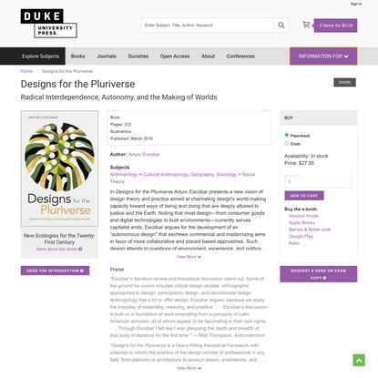 Duke University Press - Designs for the Pluriverse