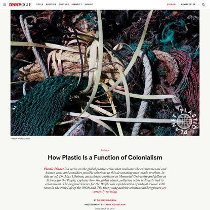 Plastic Demands Land. That's a Function of Colonialism