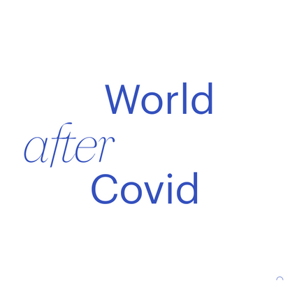 Living in the Moment – World After Covid