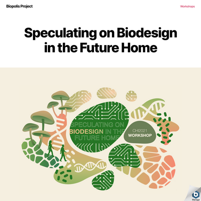 Speculating on Biodesign in the Future Home – Biopolis Project