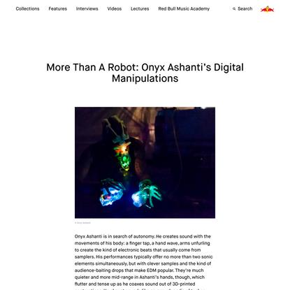 More Than A Robot: Onyx Ashanti's Digital Manipulations