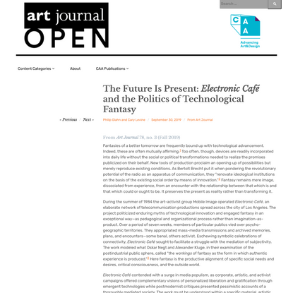 The Future Is Present: Electronic Café and the Politics of Technological Fantasy - Art Journal Open