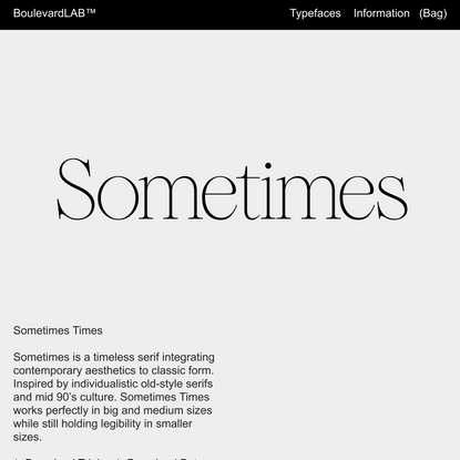 Sometimes Times — Boulevard LAB Type Foundry