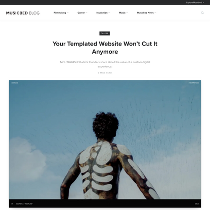 Your Templated Website Won't Cut It Anymore - Musicbed Blog