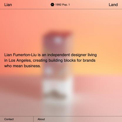 Lian Land | Lian Fumerton-Liu