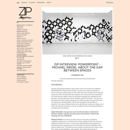Michael Riedel´s 4th David Zwirner Exhibition | Zip Magazine Interview