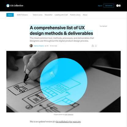 A comprehensive list of UX design methods & deliverables (2021)