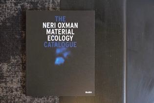 The Neri Oxman Material Ecology Catalogue - Paola Antonelli, Anna Burckhardt, Hadas A. Steiner, Neri Oxman