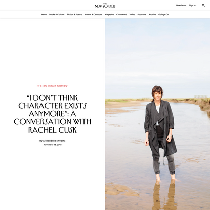 """I Don't Think Character Exists Anymore"": A Conversation with Rachel Cusk"