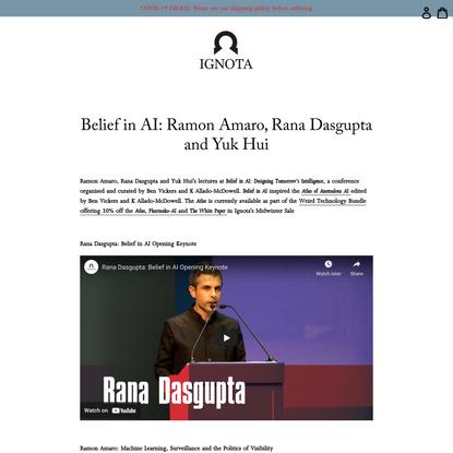 Belief in AI: Ramon Amaro, Rana Dasgupta and Yuk Hui