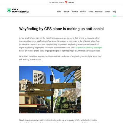 Wayfinding by GPS alone is making us anti-social - City Wayfinding