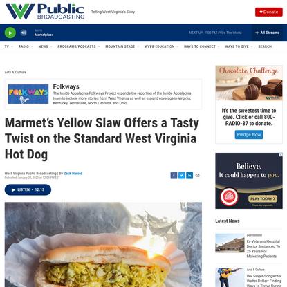 Marmet's Yellow Slaw Offers a Tasty Twist on the Standard West Virginia Hot Dog | WVPB