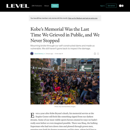 Kobe's Memorial Was the Last Time We Grieved in Public, and We Never Stopped