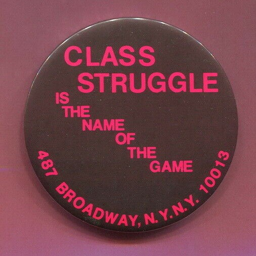 Class Struggle is the Name of the Game
