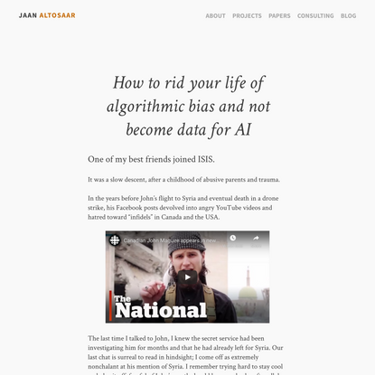 How to rid your life of algorithmic bias and not become data for AI – Jaan Altosaar