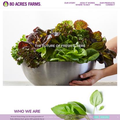 80 Acres Farms | Homepage