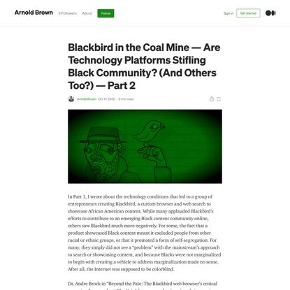 Blackbird in the Coal Mine—Are Technology Platforms Stifling Black Community?