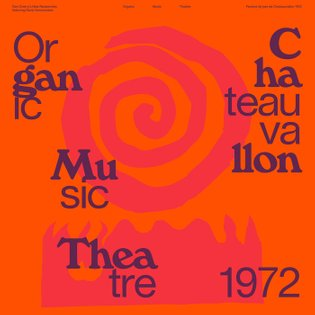 Organic Music Theatre: Festival de jazz de Chateauvallon 1972 | Don Cherry's New Researches featuring Naná Vasconcelos | Blank Forms Editions