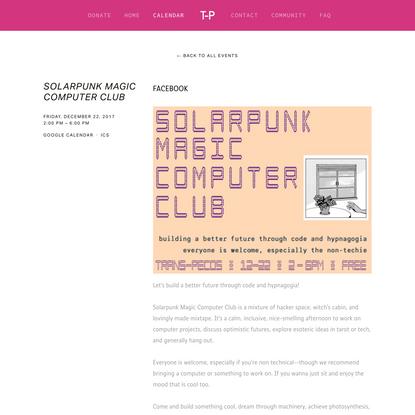 Solarpunk Magic Computer Club — trans-pecos