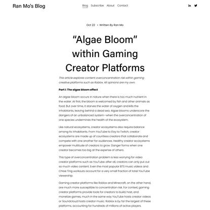 """""""Algae Bloom"""" within Gaming Creator Platforms — Ran Mo's Blog"""