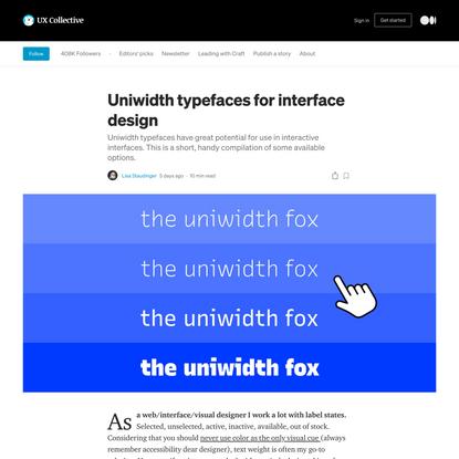 Uniwidth typefaces for interface design