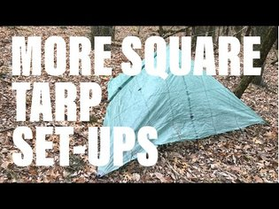 Square Tarp Set-Ups and Strategies for Rain, Wind, Dew and More