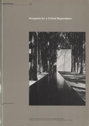 "Kenneth Frampton, ""Prospects for a Critical Regionalism"""