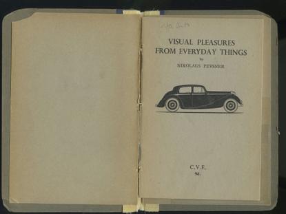 Visual Pleasure From Everyday Things by Nikolaus Pevsner