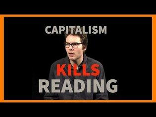 How Capitalism Kills Reading