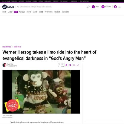 "Werner Herzog explores evangelical darkness in ""God's Angry Man"""