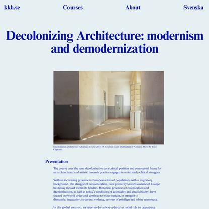 Decolonizing Architecture: modernism and demodernization