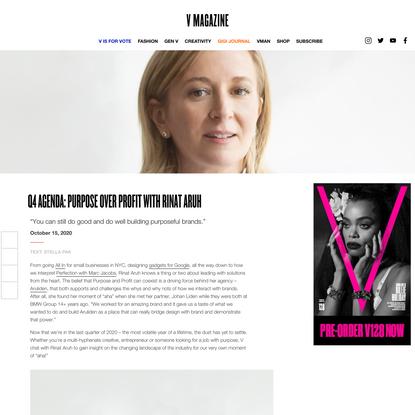 Q4 Agenda: Purpose over Profit with Rinat Aruh - V Magazine