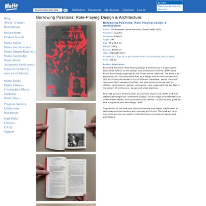Borrowing Positions: Role-Playing Design & Architecture - Ott Kagovere, Kaisa Karvinen, Tommi Vasko (Eds.) - Lugemik