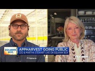 AppHarvest founder Jonathan Webb and board member Martha Stewart on public debut