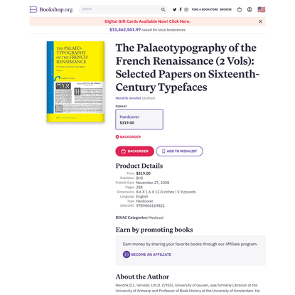 The Palaeotypography of the French Renaissance (2 Vols): Selected Papers on Sixteenth-Century Typefaces