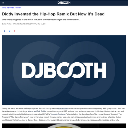 Diddy Invented the Hip-Hop Remix But Now It's Dead | DJBooth