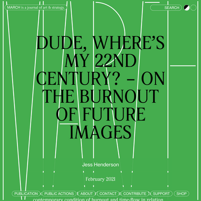 Dude, where's my 22nd century? – On the Burnout of Future Images